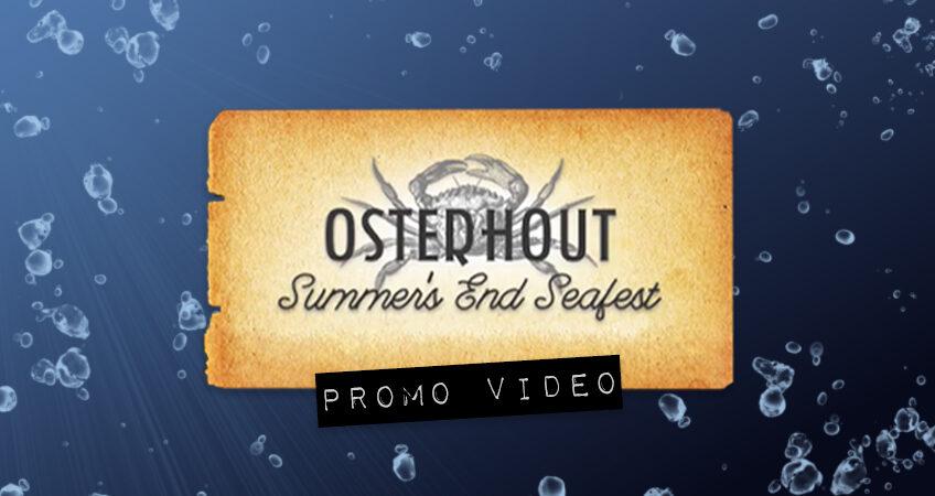 Osterhout Summer's End Seafest Promo Video