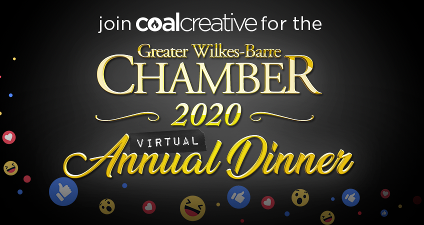 Join Coal Creative for the Greater Wilkes-Barre Chamber 2020 Virtual Annual Dinner
