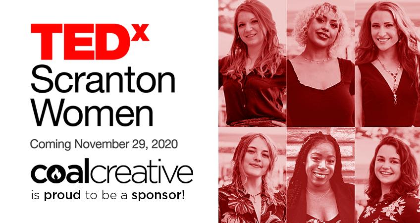 Coal Creative is proud to be a sponsor of TEDx Scranton Women