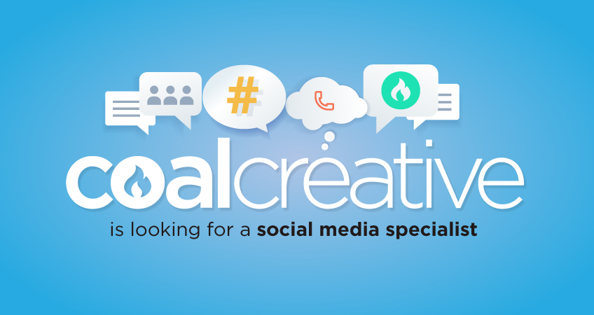 Coal Creative is looking for a social media specialist