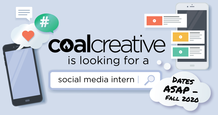 Coal Creative is looking for a social media intern - Fall 2020
