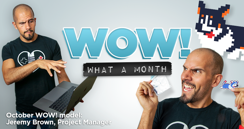 Coal Creative - Wow, What a month! October WOW! model: Jeremy Brown, Project Manager